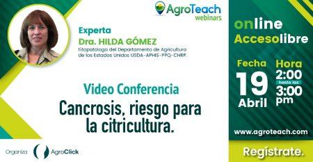 webinar,agroteach,agroclick,cancrosis,riesgo para la citricultura