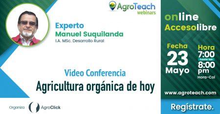 webinar-agricultura organica de hoy,agroclick,agroteach