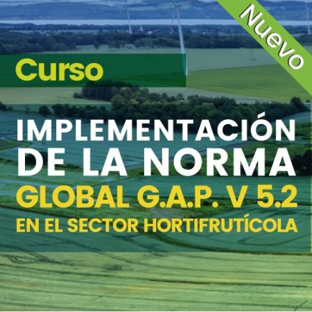 Curso: Implementación de Global G.A.P IFA  V 5.2 Sector Hortifruticola