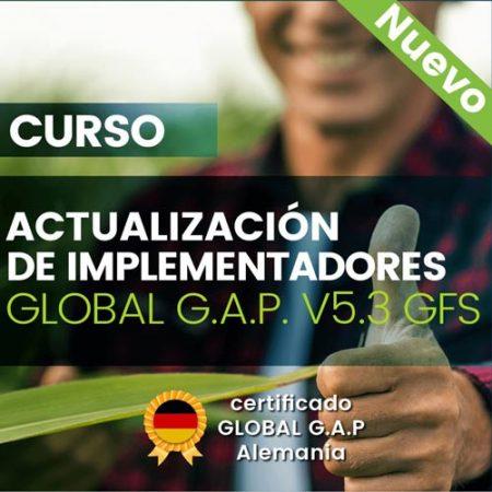 Curso: Actualización de Implementadores Global GAP V5.3 GFS